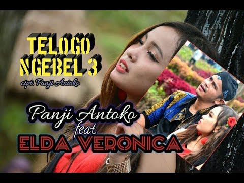 Telogo Ngebel 3 Panji Antoko Feat Elda Veronica (OfficiaL)