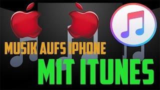 ►Musik aufs Iphone laden [mit iTunes]◄