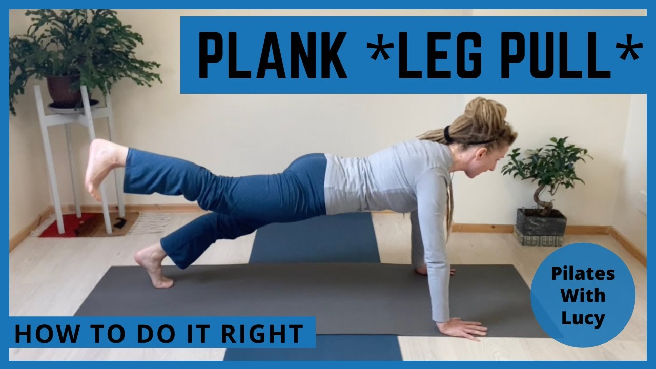 Plank Variations ~ Pilates Plank Pose ~ Pilates Leg Pull