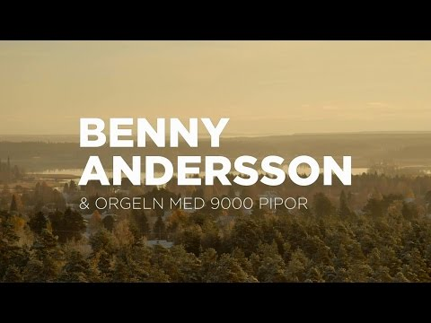 BENNY ANDERSSON & ORGELN MED 9000 PIPOR...