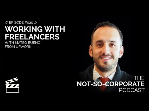 Working With Freelancers - #020 - The Not-So-Corporate Podcast
