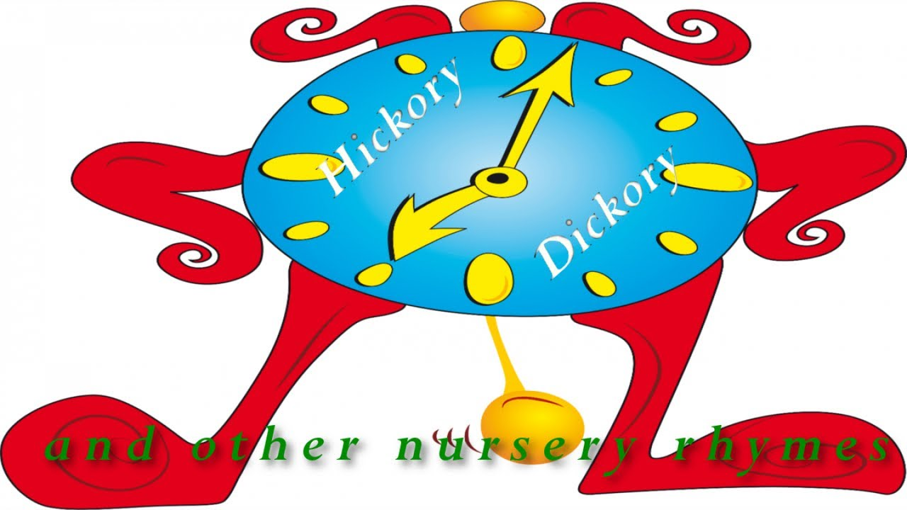 Hickory Dickory and other nursery rhymes #Kidssongs