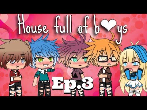 //House Full Of Boys//Original-Ep.3~{Gacha Life}