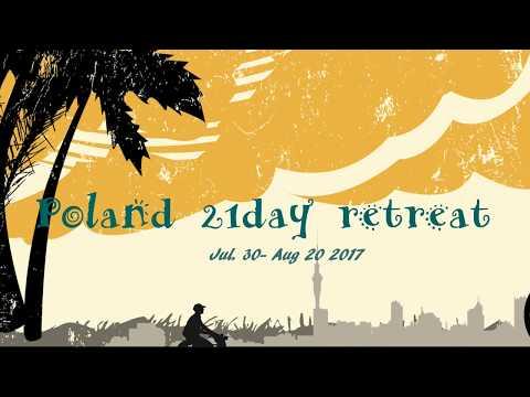 2017 Jul. 30 - Aug. 20 Poland Dluzew academy 21 Day Retreat