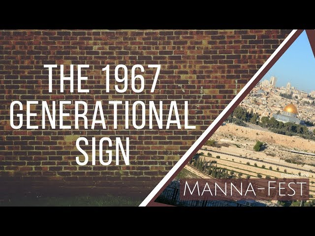 Evangelist Perry Stone:  The 1967 Generational Sign