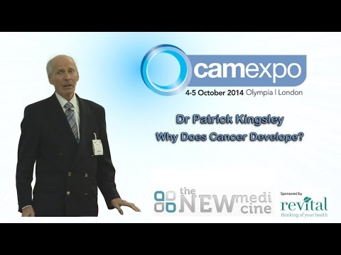Dr Patrick Kingsley - Why does Cancer Develop ?