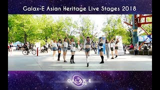[Galax-E] Asian Heritage Live Stages 2018 - TWICE, Red Velvet, Playback, CLC, Momoland