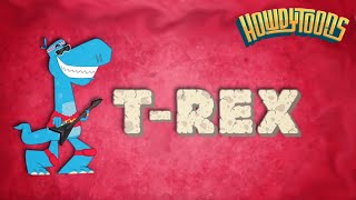 T-Rex Tyrannosaurus Rex - Dinosaur Songs from Dinostory by Howdytoons Original version