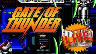 Gate of Thunder - Game & Watch Live | MichaelBtheGameGenie