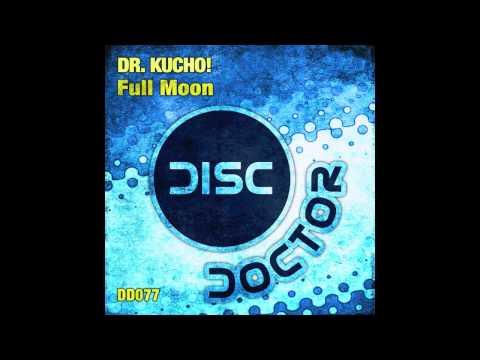 Клип Dr. Kucho! - Full Moon