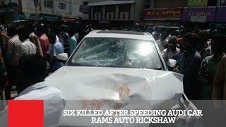 Six Killed After Speeding Audi Car Rams Auto Rickshaw