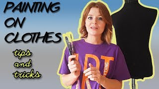 HOW TO PAINT ON CLOTHES - tips and  tricks
