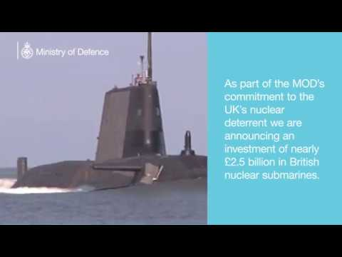 Defence Secretary announces £2.5 billion investment in UK nuclear submarines