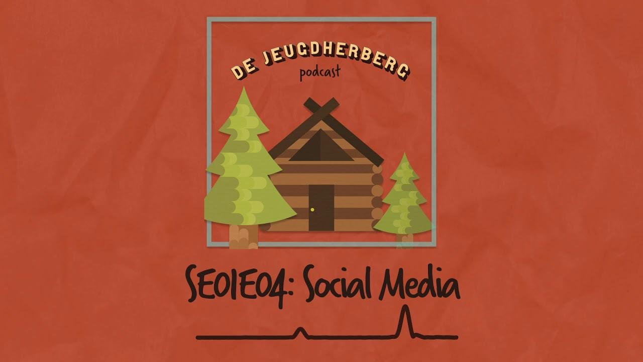 De Jeugdherberg - SE01E04: Social Media