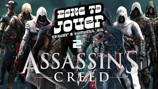 Video ESKE TA JOUER : ASSASSIN'S CREED (2/2) download MP3, 3GP, MP4, WEBM, AVI, FLV Desember 2017