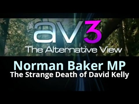 AV3 - Norman Baker MP - The Strange Death of David Kelly