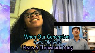 """""""When Our Generation Gets Old and Hears a Throwback Song"""" by Kyle Exum Reaction"""