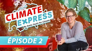 Climate Express 2019 - Episode 2