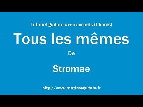 Tous Les Mêmes (Stromae) - Tutoriel Guitare Avec Accords (Chords)