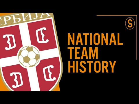 Serbia | National Team History