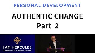 The Path of Authentic Change Part 2 - Dr Hercules Kollias