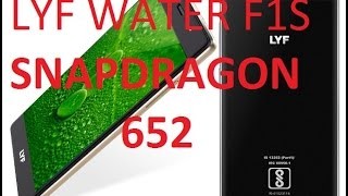 LYF WATER F1S OVERVIEW AND SPECIFICATIONS SNAPDRAGON 652 octa core