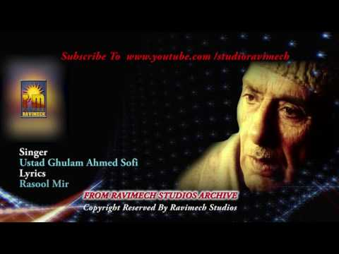 YARA LOGUTH SANGA DIL   SINGER  GHULAM AHMED SOFI   FROM RAVIMECH STUDIOS