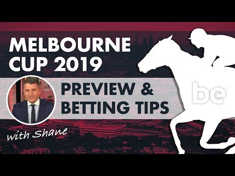 Melbourne Cup 2019 Preview & Betting Tips  🏇 🏆 🏇