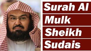 surah-mulk-heart-touching-recitation-by-sheikh-abdul-rehman-al-sudais