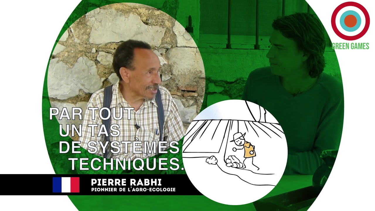 #007 PIERRE RABHI, l'agro-écologie