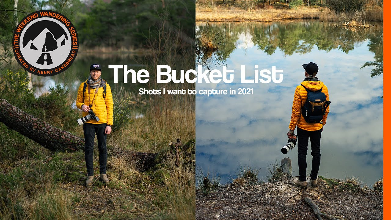 The Bucket List || Shots I want to capture in 2021