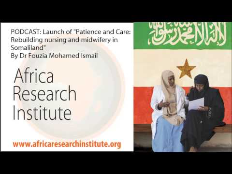 "Nursing in Somaliland: Launch of ""Patience and Care"" by Fouzia Mohamed Ismail"