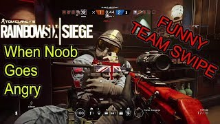 Rainbow 6 Siege When an indian noob goes Angry