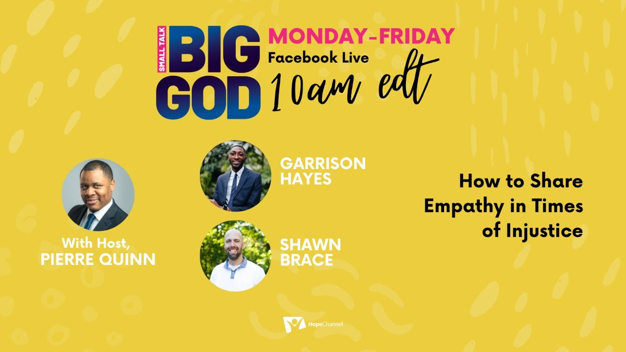 How to Show Empathy in Times of Injustice [Small Talk, Big God - Ep 41]