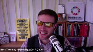 Decoding AQ with Ross Thornley Feat. Cameron Herold