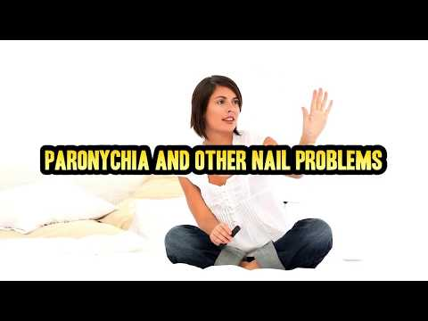 Infected Nails!  Best Worst Nail Infections - What is Paronychia?