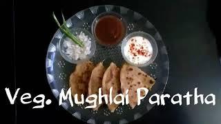 Delicious Recipes # 12 | Veg. Mughlai Paratha | Delicious & Healthy Recipe | TiffinBox Recipe