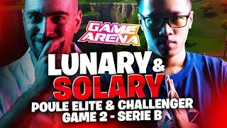 SOLARY & LUNARY - GAME ARENA - POULE ELITE & CHALLENGER - SERIE B GAME 2