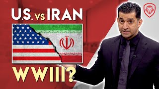 US - Iran: WWIII or Regime Collapse?