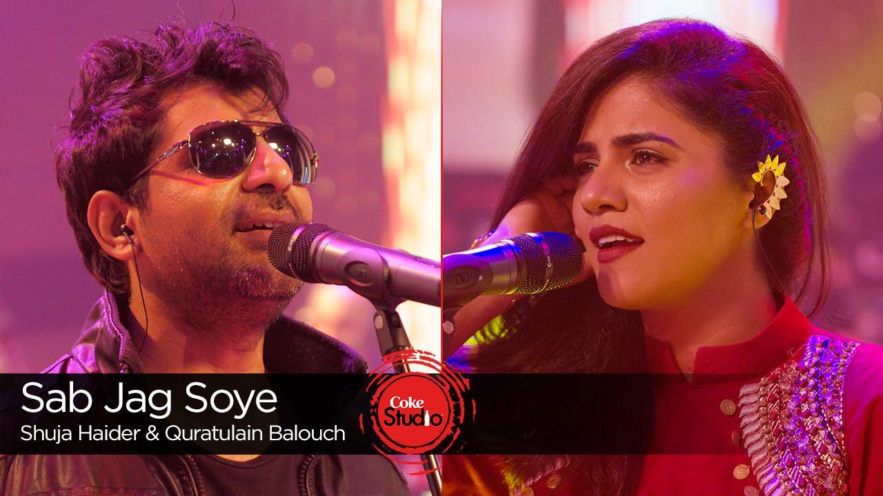 Sab Jag Soye, Quratulain Balouch & Shuja Haider, Season Finale, Coke Studio Season 9