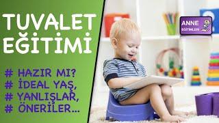 Çocuklarda Tuvalet Eğitimi (Hazırlık, En Uygun Yaş)
