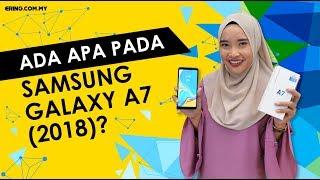 Samsung Galaxy A7 (2018) apa yang best?!