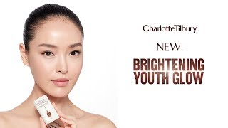 How To Use My New Brightening Youth Glow | Charlotte Tilbury