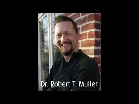 Avoidant Attachment in Infidelity & Trauma, Dr Robert T Muller, Toronto Psychologist