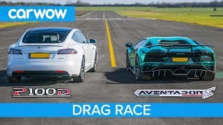 tesla MODEL S P100D VS Lamborghini Aventador LP700-4 - DRAG RACE!