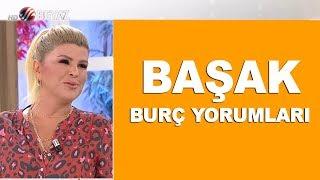 BAŞAK BURCU | 10-15 Eylül 2019 | Nuray Sayarı'