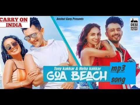 Goa Beach Song mp3 2020 | Tony Kakkar | Neha Kakkar