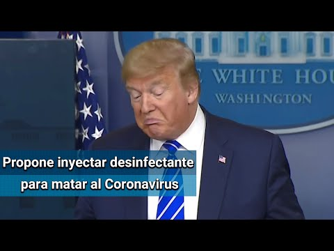 Trump sugiere inyectar desinfectante a los pacientes