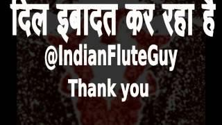 दिल इबादत कर रहा है FLUTE Dil Ibadat Kar Raha Hai