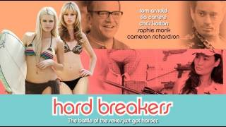 Hard Breakers - Trailer